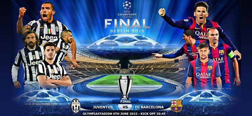 Watch UEFA Champions League 2015 Final Juventus vs Barcelona Live online