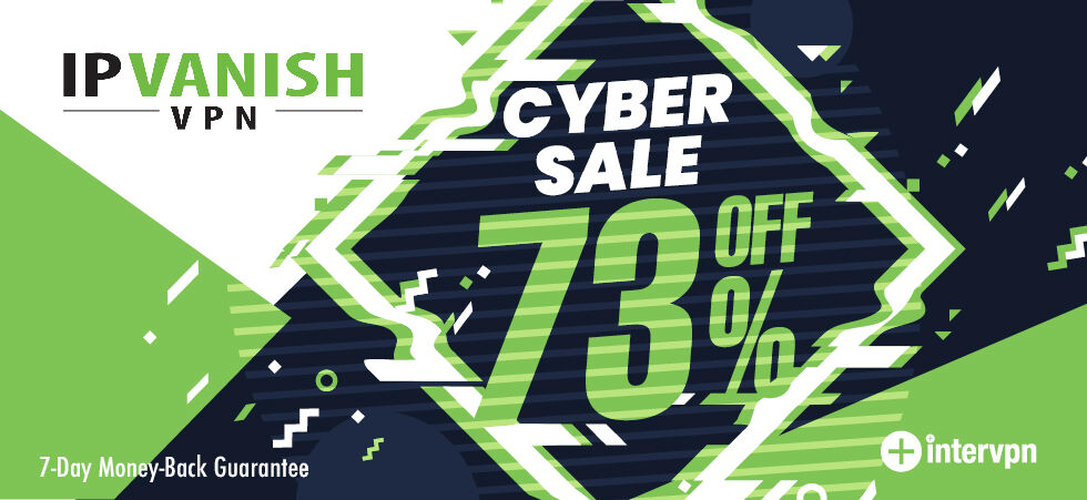 IPVanish Black Friday & Cyber Monday