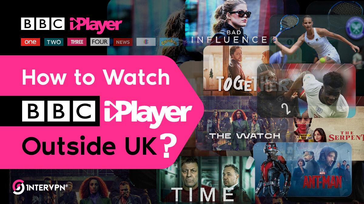 BBC iPlayer outside UK - Watch BBC channels abroad